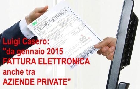 Da gennaio 2015 - fatturazione elettronica tra aziende private