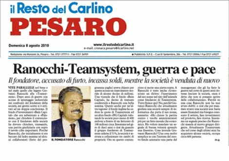 Resto del Carlino - Pesaro - 8 agosto 2010 <br> Ranocchi e Teamsystem, guerra e pace